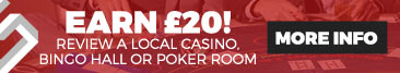 Earn £20 - Review a local casino, bingo hall or poker room